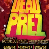Night of the Living Sound Presents: Dead Prez, Notorious Nastie, DJ Needlez, Bangarang, Infinite Skillz