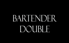 Bartender Double
